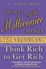 Secrets of the Millionaire Mind T Harv Eker