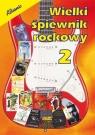 Wielki śpiewnik rockowy część 2 Templin Grzegorz