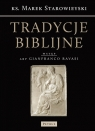 Tradycje Biblijne Biblia w Kulturze Europejskiej Starowieyski Marek