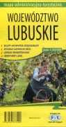 Województwo lubuskie mapa administracyjno-turystyczna 1:200 000