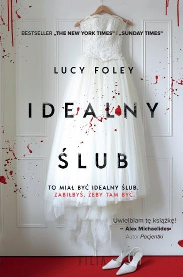 Idealny ślub Lucy Foley
