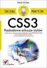 CSS3 Kaskadowe arkusze stylów Ćwiczenia praktyczne