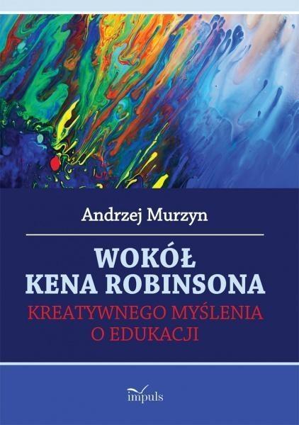 Wokół Kena Robinsona Murzyn Andrzej