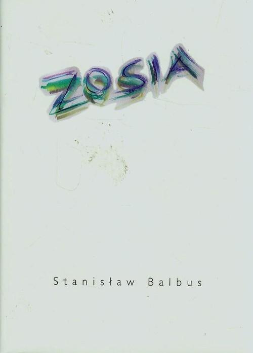 Zosia Balbus Stanisław