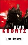 Dom śmierci  Koontz Dean
