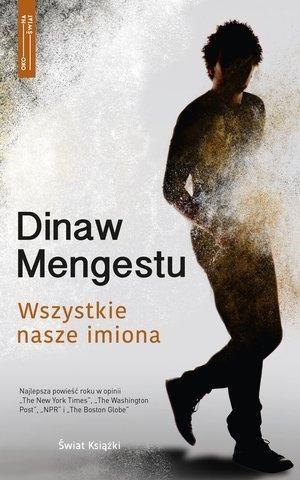 Wszystkie nasze imiona Mengestu Dinaw