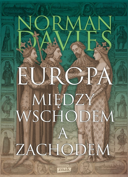 Europa między Wschodem a Zachodem Davies Norman