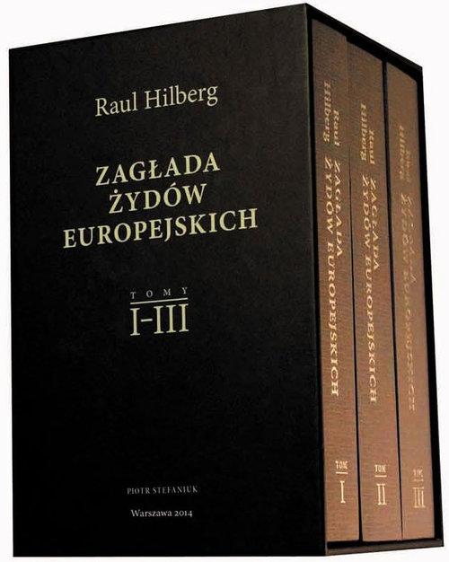 Zagłada Żydów Europejskich Hilberg Raul