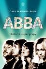 ABBA Historia supergrupy Palm Carl Magnus