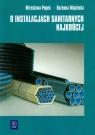 O instalacjach sanitarnych najkrócej podręcznik