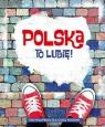 Polska to lubię!