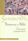 Rozmowy o Biblii Opowieści i przypowieści