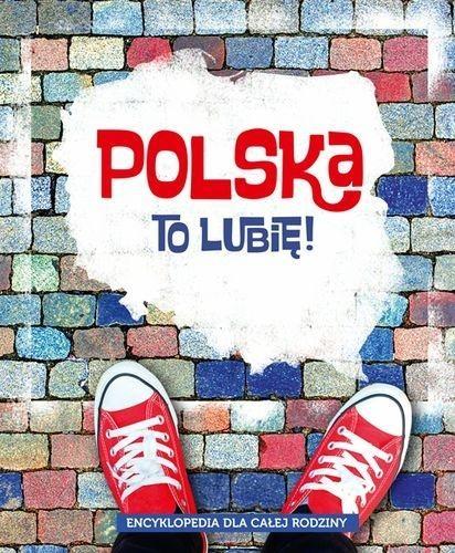 Polska to lubię! Długołęcki Aleksander, Maruszczak Marta, Mroczkowska Małgorzata, Odnous Barbara