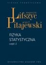 Fizyka statystyczna część 2Teoria materii skondensowanej. Lifszyc Jewgienij. M., Pitajewski Lew P.