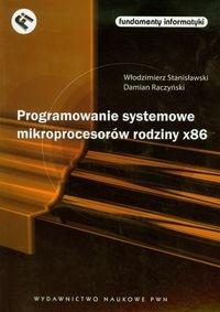 Programowanie systemowe mikroprocesorów rodziny x86 + CD Stanisławski Włodzimierz, Raczyński Damian