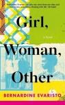Girl, Woman, Other Evaristo Bernardine