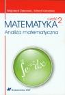 Matematyka Część 2Analiza matematyczna Żakowski Wojciech, Kołodziej Witold