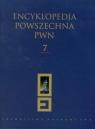 Encyklopedia Powszechna PWN Tom 7