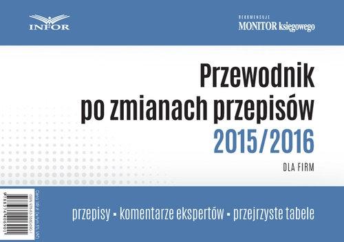 Przewodnik po zmianach przepisów 2015/2016