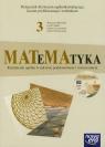 Matematyka 3 Podręcznik z płytą CD Kształcenie ogólne w zakresie Babiański Wojciech, Chańko Lech, Czarnowska Joanna, Wesołowska Jolanta