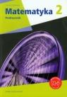 Matematyka z plusem 2. Podręcznik. Zakres podstawowy + multipodręcznik