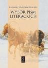 Wybór pism literackich Wójcicki Kazimierz Władysław