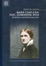 Maria Czaplicka: Płeć, szamanizm, rasa