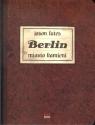 Berlin. Miasto kamieni
