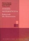 Analiza matematyczna Podręcznik dla ekonomistów