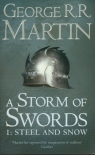 Song of Ice and Fire 1: A Storm of Swords Steel ans Snow Martin George R.R.