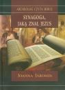 Synagoga jaką znał Jezus