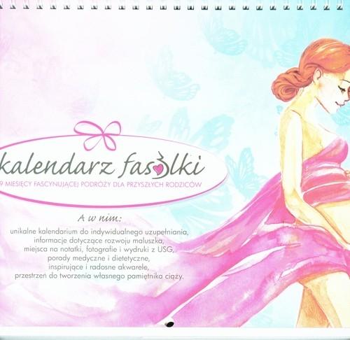 Kalendarz fasolki 9 miesięcy fascynującej podróży dla przyszłych rodziców