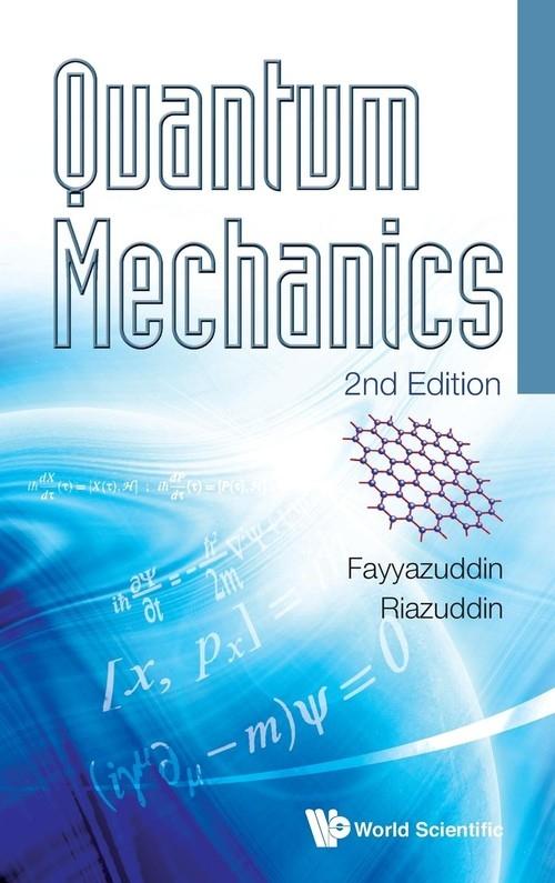 Quantum Mechanics Fayyazuddin,  Riazuddin,  Fayyazuddin