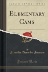 Elementary Cams (Classic Reprint)