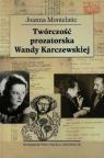 Twórczość prozatorska Wandy Karczewskiej