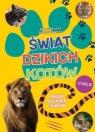 Świat dzikich kotów Pełen zagadek i zabaw