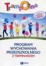 Trampolina. Program wychowania przedszkolnego z terminarzem