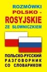 Rozmówki polsko-rosyjskie ze słowniczkiemPolsko-ruskij razgowornik so