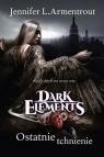 Dark Elements Tom 3 Ostatnie tchnienie L. Armentrout Jennifer