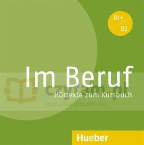 Im Beruf - CD audio zum Kursbuch Annette Müller, Sabine Schlüter