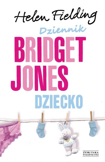 Dziennik Bridget Jones. Dziecko Helen Fielding