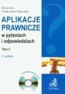 Aplikacje prawnicze w pytaniach i odpowiedziach t.3 z płytą CD