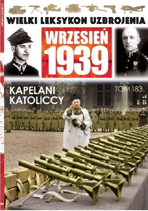 Wielki Leksykon Uzbrojenia Wrzesień 1939 t.183 opracowanie zbiorowe