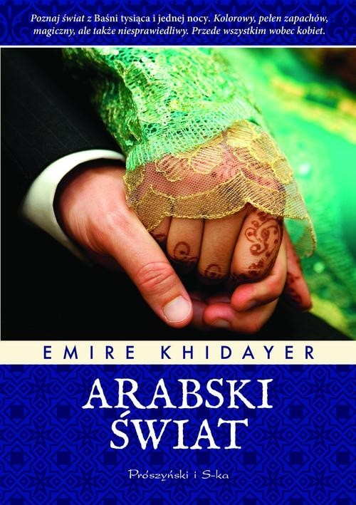 Arabski świat Khidayer Emire