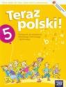 Teraz polski 5 Podręcznik do kształcenia literackiego kulturowego i językowego