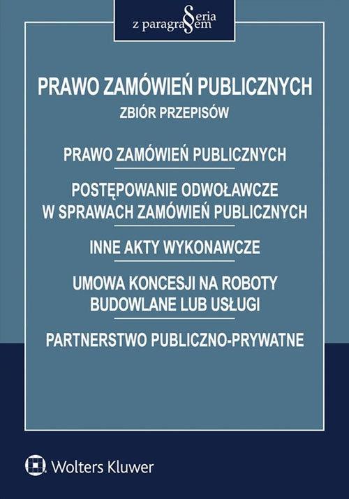 Prawo zamówień publicznych Zbiór przepisów