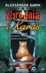 Zbrodnia i Karaś Rumin Aleksandra