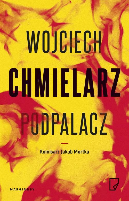Podpalacz Chmielarz Wojciech