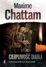 Cierpliwość diabła  Chattam Maxime