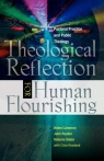 Theological Reflection for Human Flourishing Pastoral Practice and Public Reader John